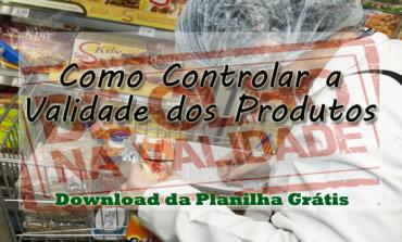 Como controlar a validade dos produtos