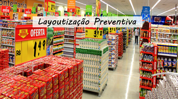 Layoutização Preventiva