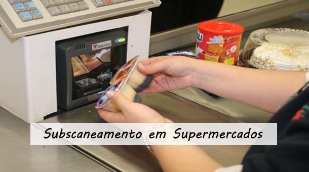 Subscaneamento em Supermercados