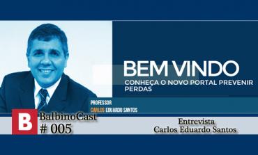 BalbinoCast 005 - Entrevista Carlos Eduardo Santos
