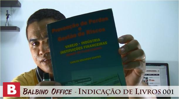 Balbino Office 004 – Indicação de Livro – Prof. Carlos Eduardo Santos