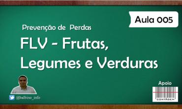 Vídeo Aula 005 - Frutas, Legumes e Verduras - FLV