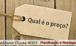Balbino Dicas 005 - Precificação e Rotulagem
