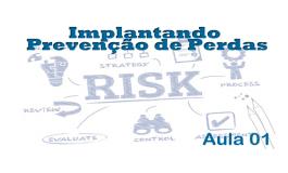 Implantando Prevenção de Perdas - Aula01
