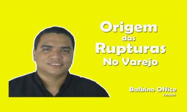 A Origem das Rupturas no Varejo | Balbino Office 011